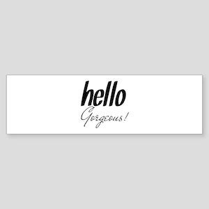 Hello Gorgeous Black Sticker (Bumper)
