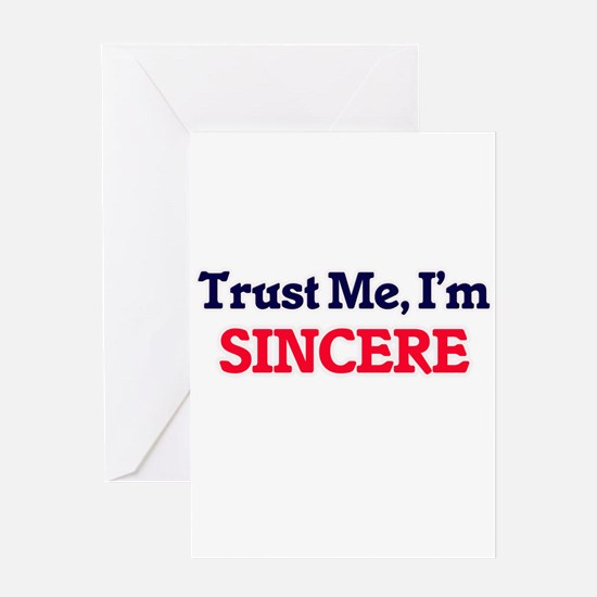Trust Me, I'm Sincere Greeting Cards