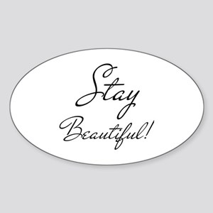 Gifts for Her Stay Beautiful Sticker (Oval)