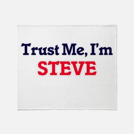 Trust Me, I'm Steve Throw Blanket