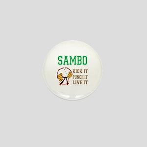 Sambo kick it punch it live it Mini Button