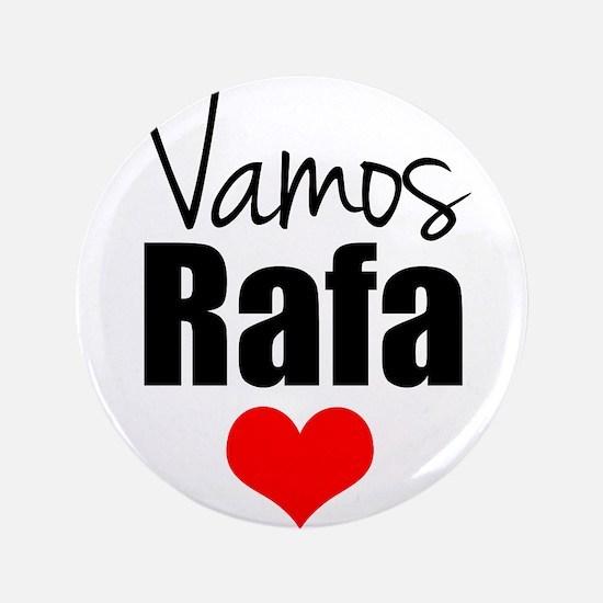 Vamos Rafa Love Button