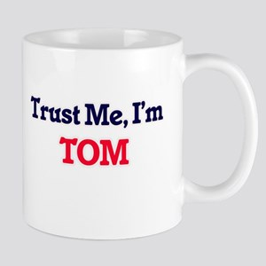 Trust Me, I'm Tom Mugs