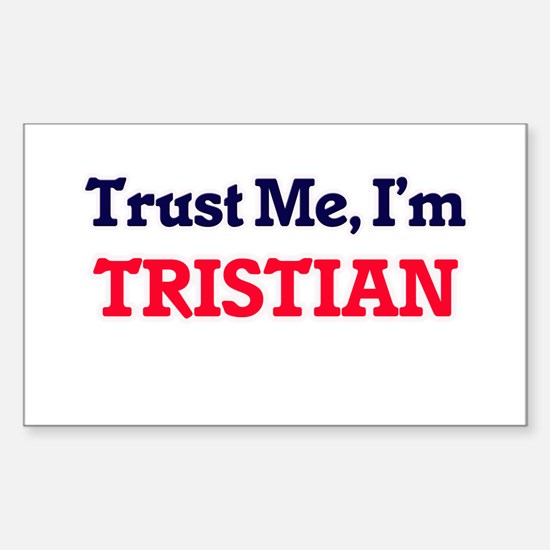 Trust Me, I'm Tristian Decal