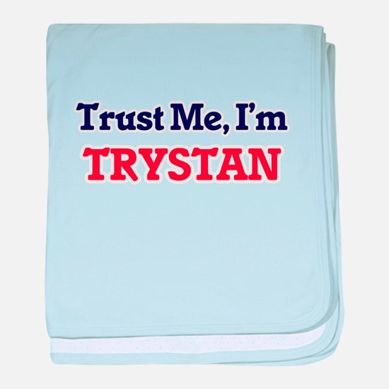 Trust Me, I'm Trystan baby blanket