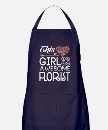 This Girl Is An Awesome Florist T Shi Apron (dark)