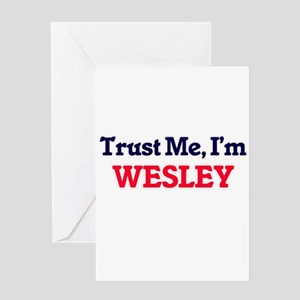 Trust Me, I'm Wesley Greeting Cards