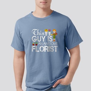 This Guy Is An Awesome Florist T Shirt T-Shirt
