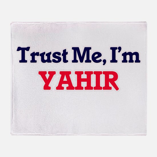 Trust Me, I'm Yahir Throw Blanket