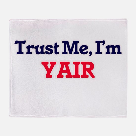 Trust Me, I'm Yair Throw Blanket