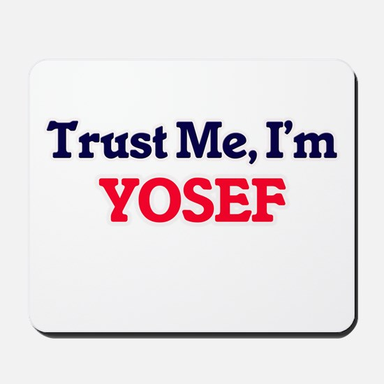 Trust Me, I'm Yosef Mousepad