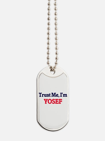Trust Me, I'm Yosef Dog Tags