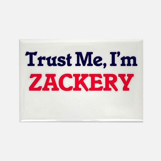 Trust Me, I'm Zackery Magnets