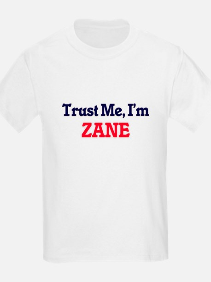 Trust Me, I'm Zane T-Shirt