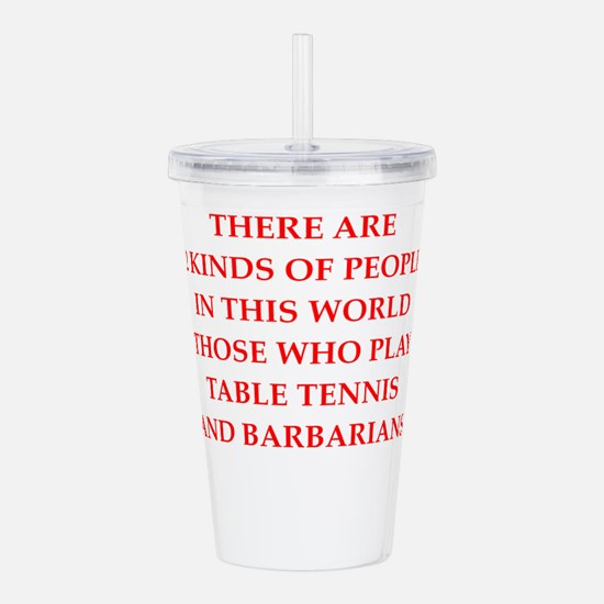 barbarian gifts and t-shirts Acrylic Double-wall T