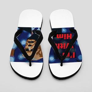 Trump - I'm With Him Flip Flops