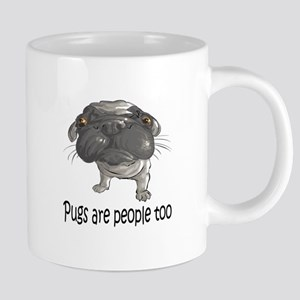 Pugs Are People Too Mugs