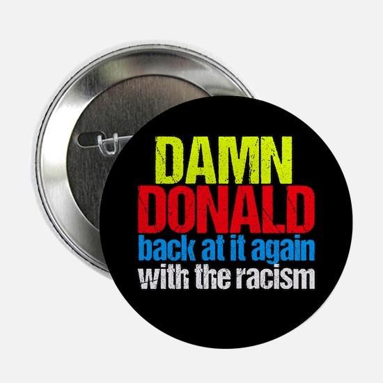 """Damn Donald 2.25"""" Button"""