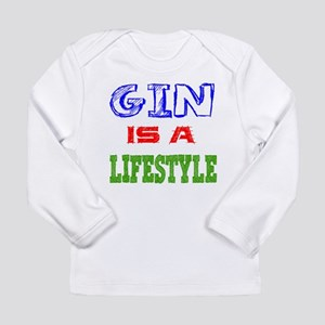 Gin Is A LifeStyle Long Sleeve Infant T-Shirt