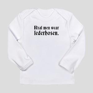 Real Men Wear Lederhosen Long Sleeve T-Shirt
