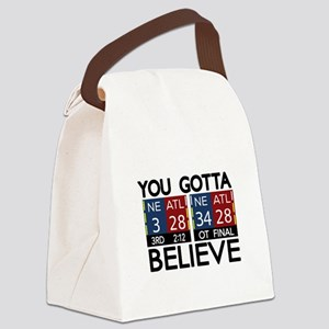 You Gotta Believe! Canvas Lunch Bag