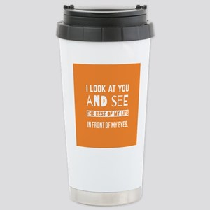 Love Quote For Bride an Stainless Steel Travel Mug
