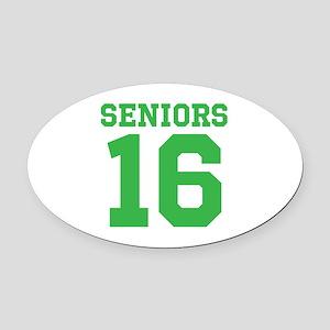 SENIORS 16 - GREEN Oval Car Magnet