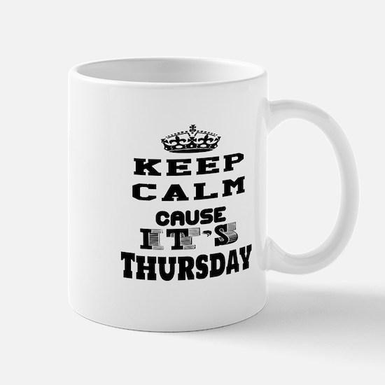Keep Calm It's Thursday Mug
