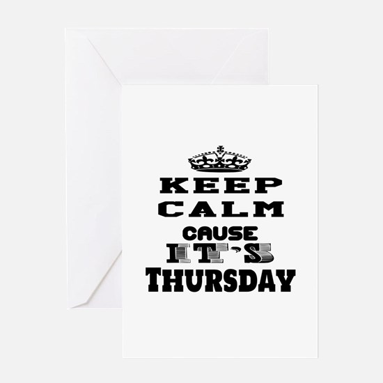 Keep Calm It's Thursday Greeting Card