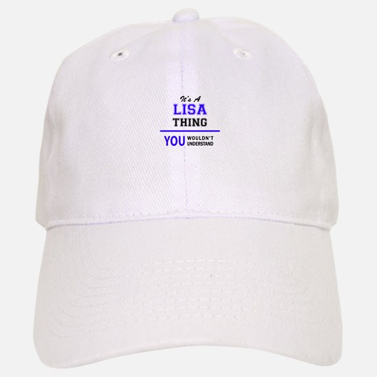 It's LISA thing, you wouldn't understand Baseball Baseball Cap