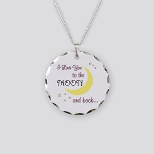 Love you to the moon & back! Necklace Circle Charm
