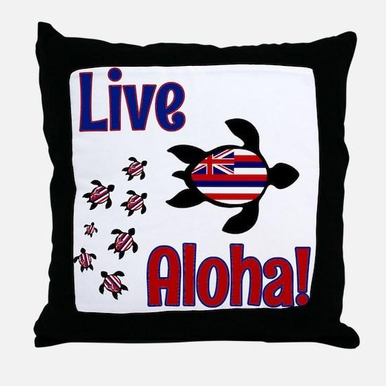 Live Aloha! Hawaii Throw Pillow
