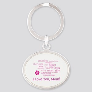 I Love you, Mom! Oval Keychain