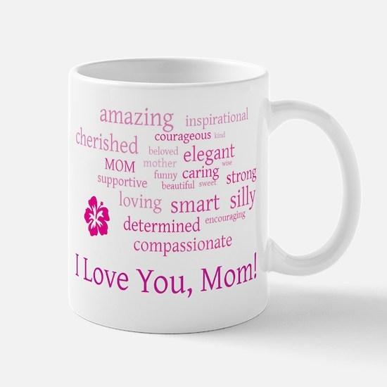 I Love you, Mom! Mug