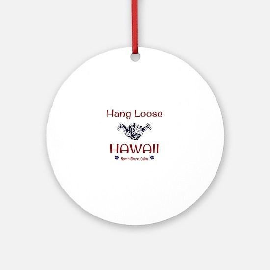 Hang Loose Hawaii Round Ornament