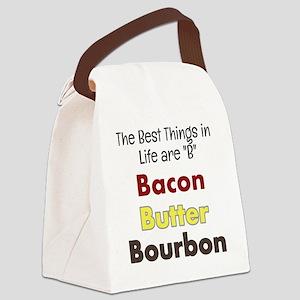 Bacon, Butter, Bourbon... Canvas Lunch Bag