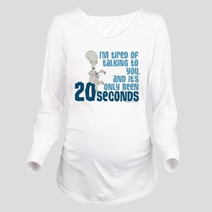 American Dad 20 Seco Long Sleeve Maternity T-Shirt