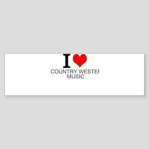 I Love Country Western Music Bumper Sticker