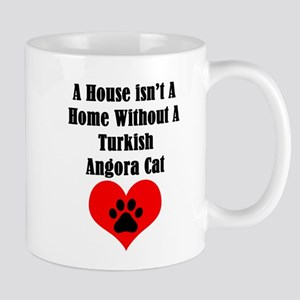 A House Isn't A Home Without A Turkish Angora Mugs