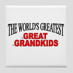 """The World's Greatest Great Grandkids"" Tile Coaste"