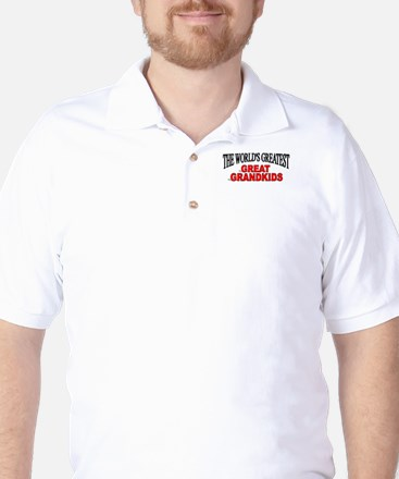 """The World's Greatest Great Grandkids"" Golf Shirt"