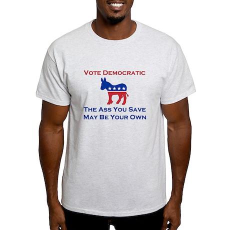 The Ass You Save T-Shirt