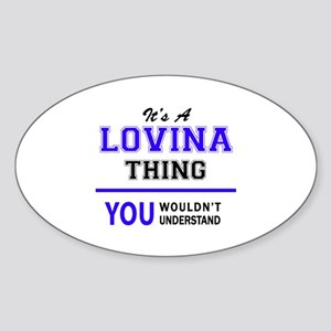 It's LOVINA thing, you wouldn't understand Sticker