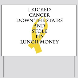 Cancer Bully (Gold Ribbon) Yard Sign