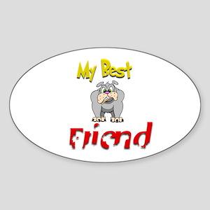 My Best Friend.:-) Oval Sticker
