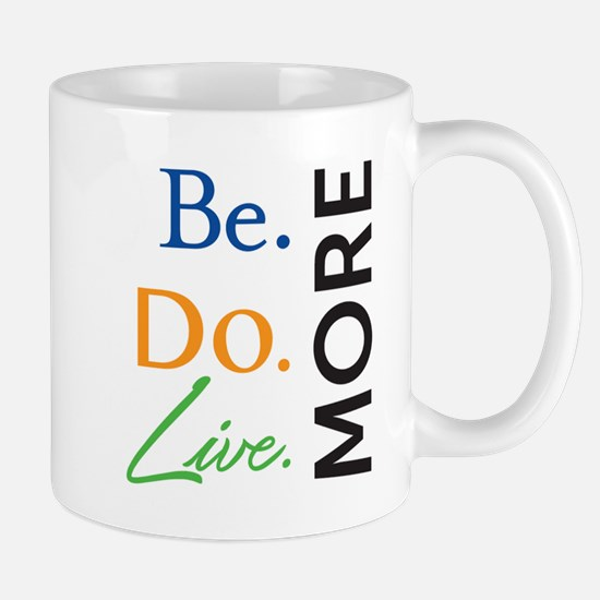 Be. Do. Live journal Mugs
