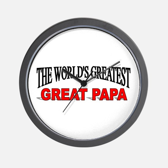 """The World's Greatest Great Papa"" Wall Clock"