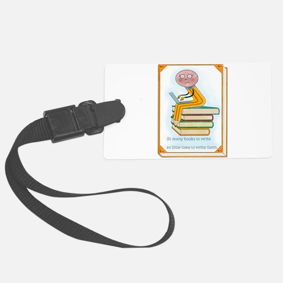 So Many Books to Write Luggage Tag