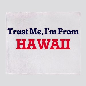 Trust Me, I'm from Honduras Throw Blanket