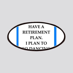 retirement joke on gifts and t-shirts. Patch